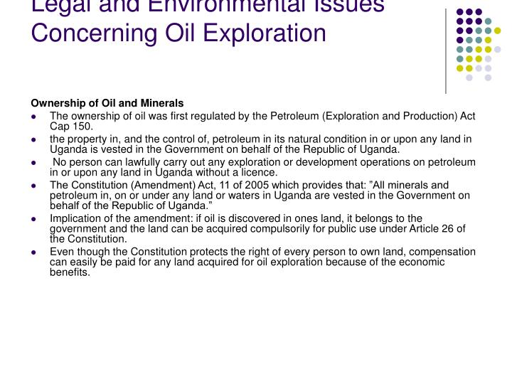 Legal and Environmental Issues Concerning Oil Exploration