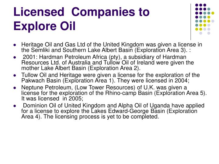 Licensed  Companies to Explore Oil