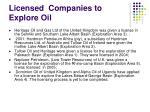licensed companies to explore oil