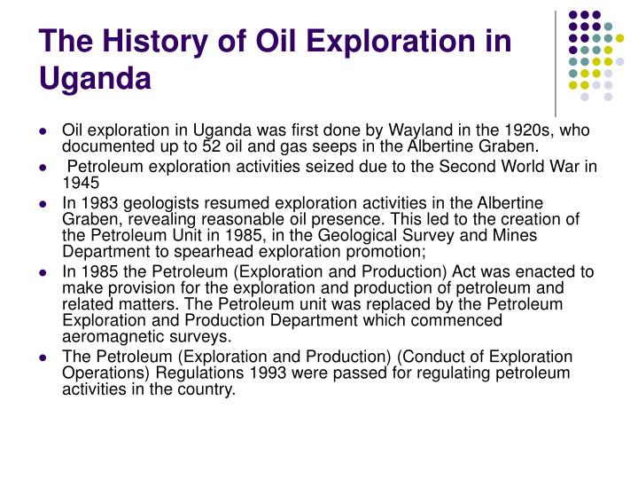 The History of Oil Exploration in Uganda