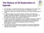 the history of oil exploration in uganda