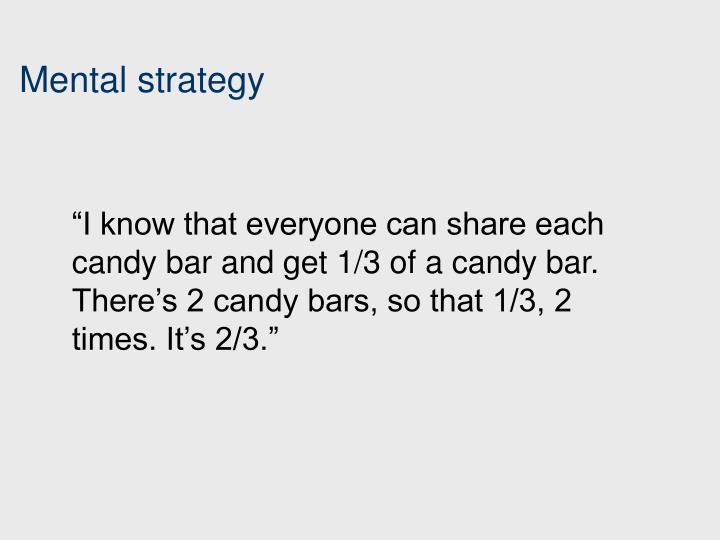 Mental strategy