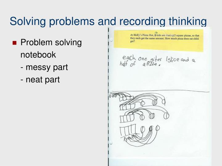 Solving problems and recording thinking