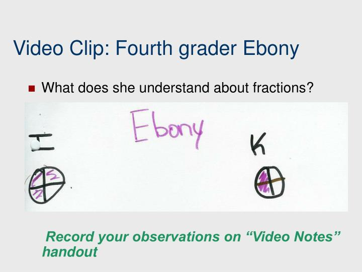 Video Clip: Fourth grader Ebony