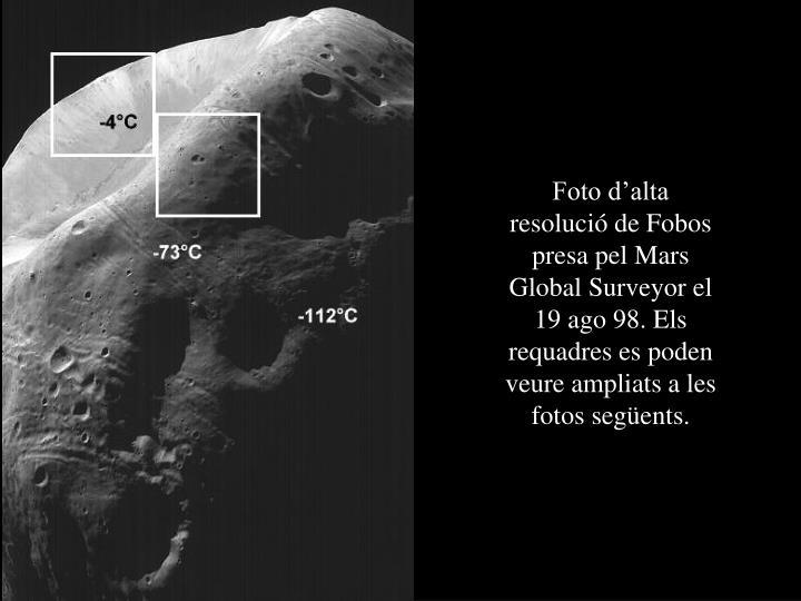 Foto d'alta resolució de Fobos presa pel Mars Global Surveyor el 19 ago 98. Els requadres es poden veure ampliats a les fotos següents.