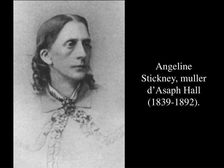 Angeline Stickney, muller d'Asaph Hall (1839-1892).