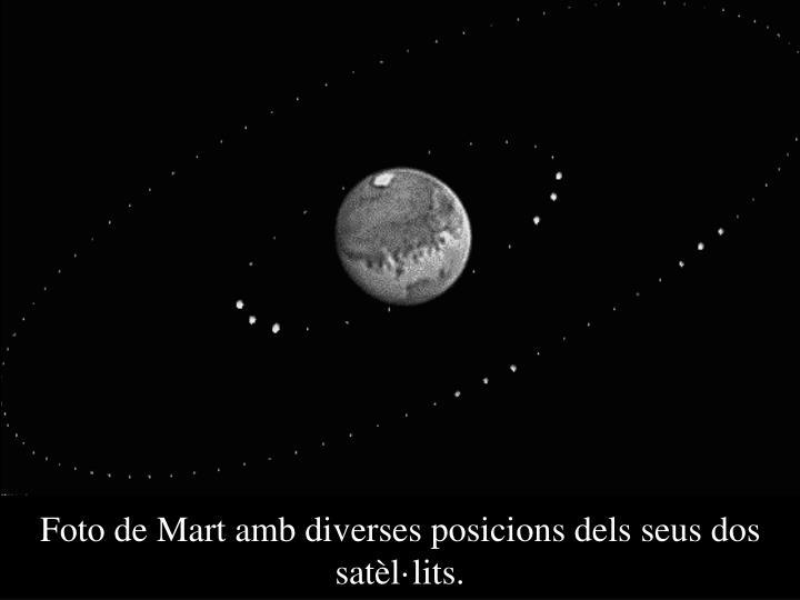 Foto de Mart amb diverses posicions dels seus dos satèl·lits.