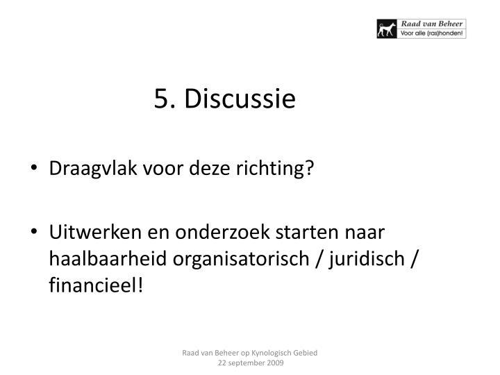 5. Discussie