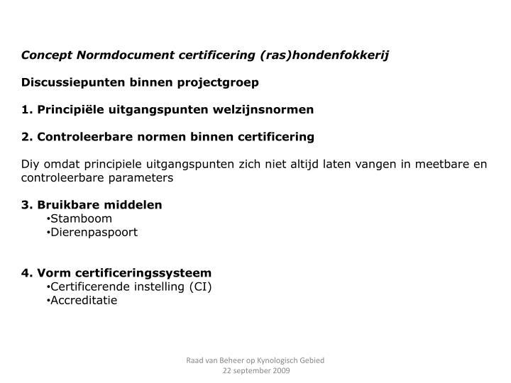 Concept Normdocument certificering (ras)hondenfokkerij
