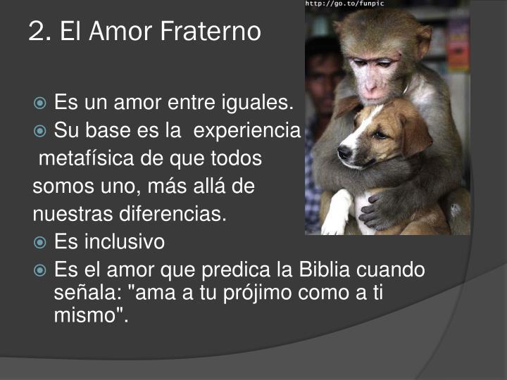 2. El Amor Fraterno