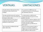 ventajas limitaciones