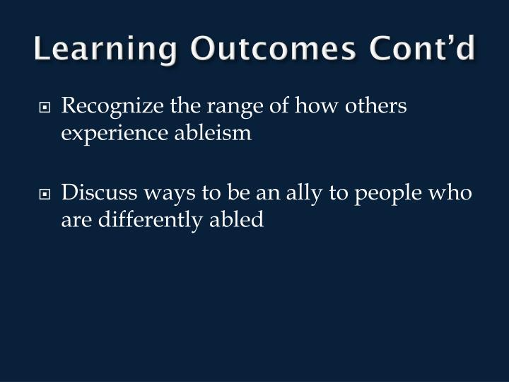Learning Outcomes Cont'd
