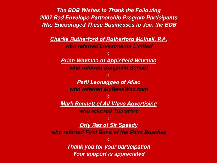 The BDB Wishes to Thank the Following