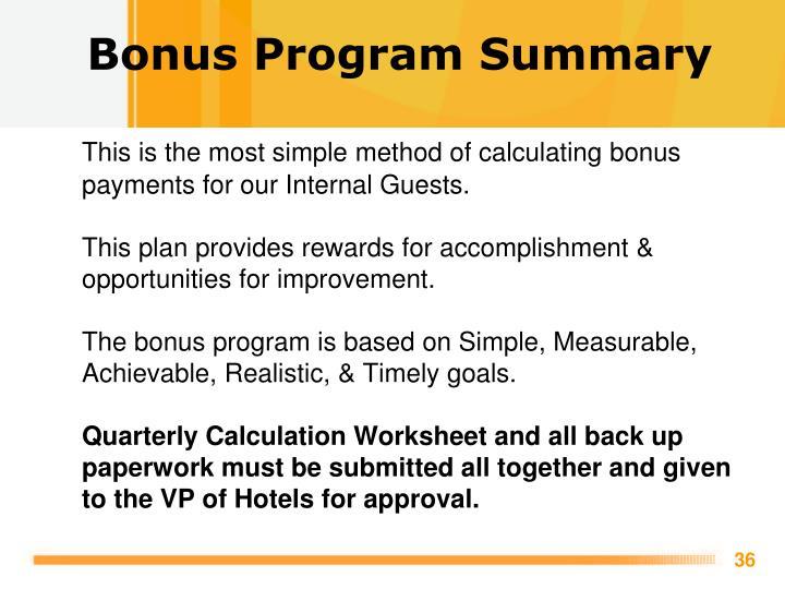 Bonus Program Summary