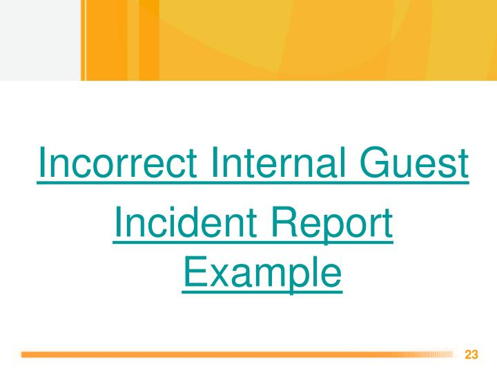 Incorrect Internal Guest