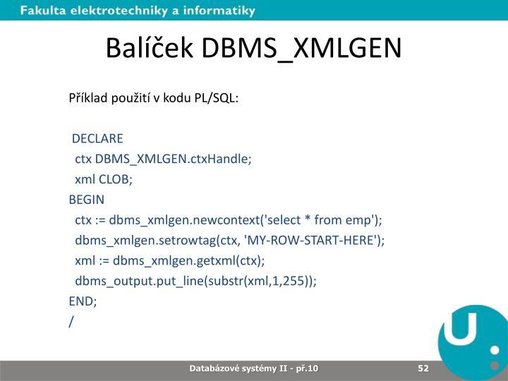 Balíček DBMS_XMLGEN