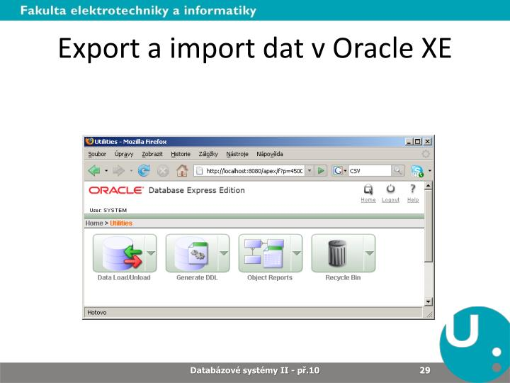 Export a import dat v Oracle XE