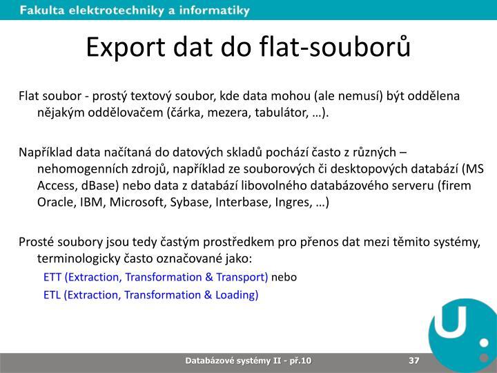 Export dat do flat-souborů