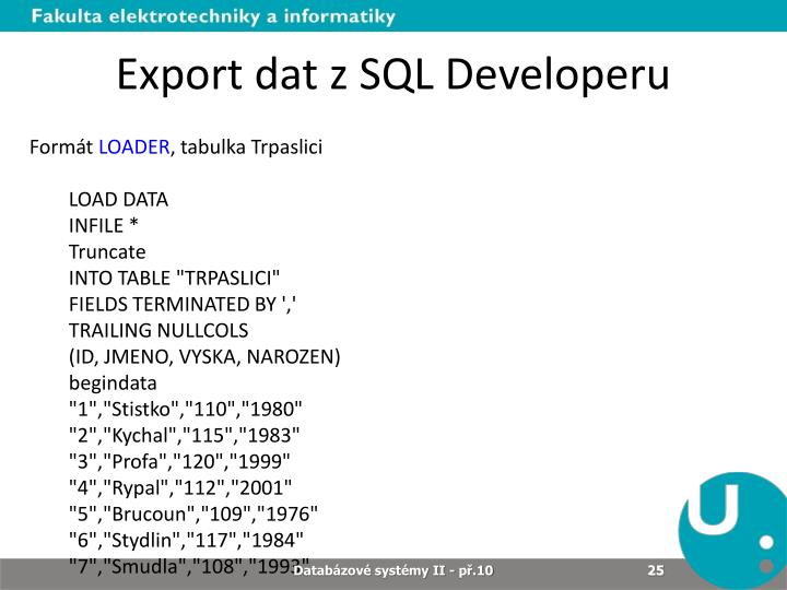 Export dat z SQL Developeru