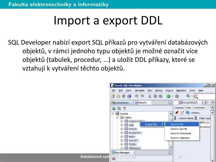 Import a export DDL