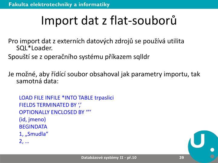 Import dat z flat-souborů