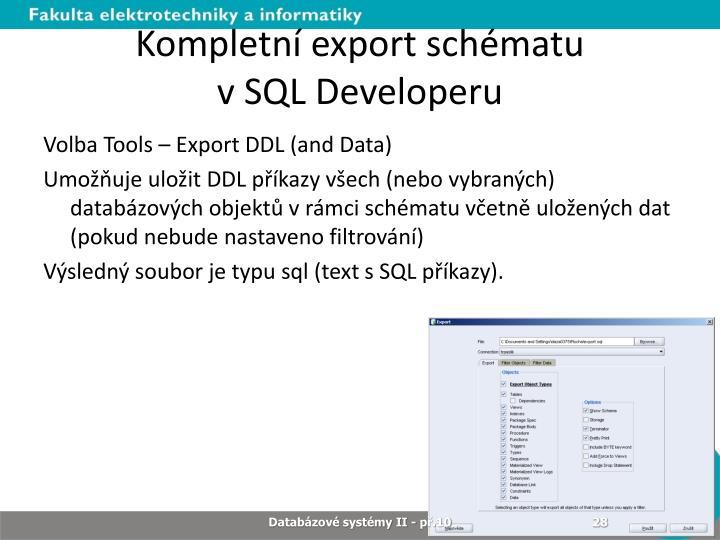 Kompletní export schématu
