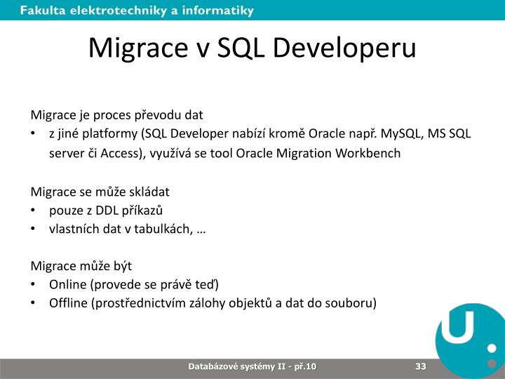 Migrace v SQL Developeru