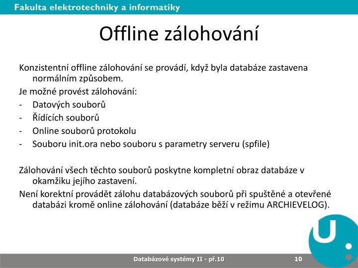 Offline zálohování