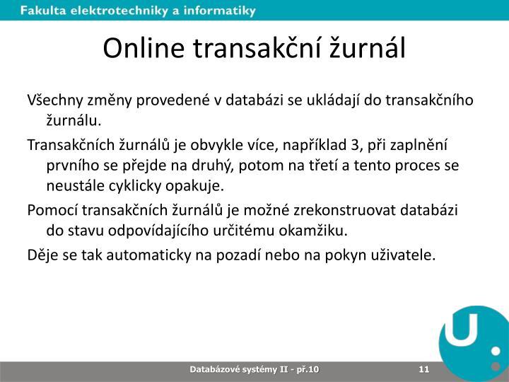 Online transakční žurnál