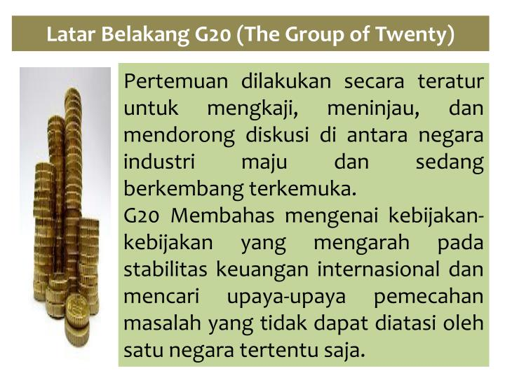 Latar Belakang G20 (The Group of Twenty)