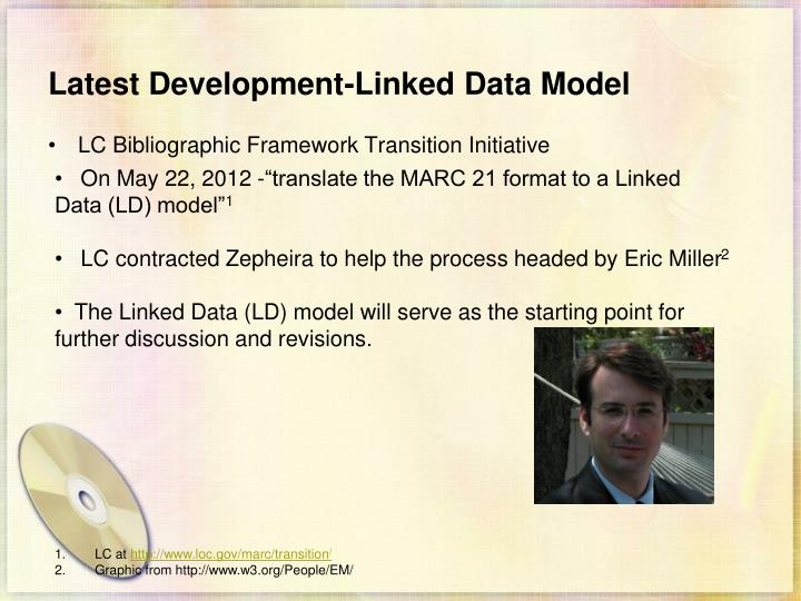 Latest Development-Linked Data Model