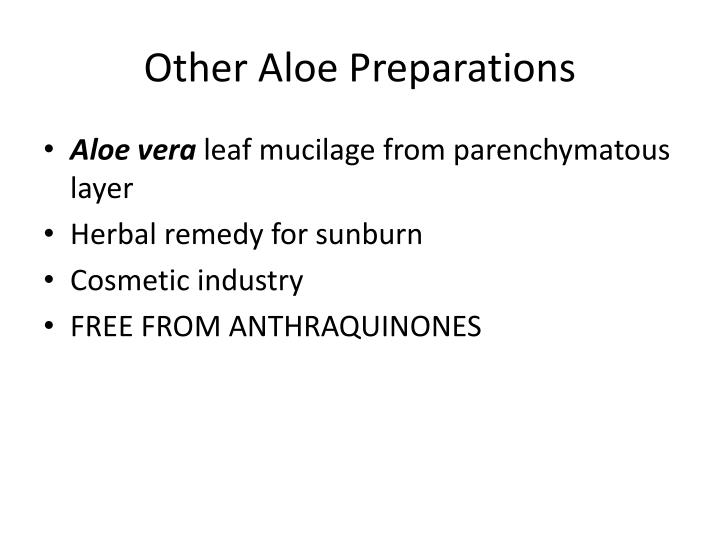 Other Aloe Preparations