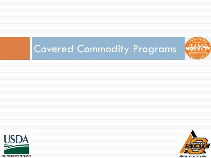 Covered commodity programs