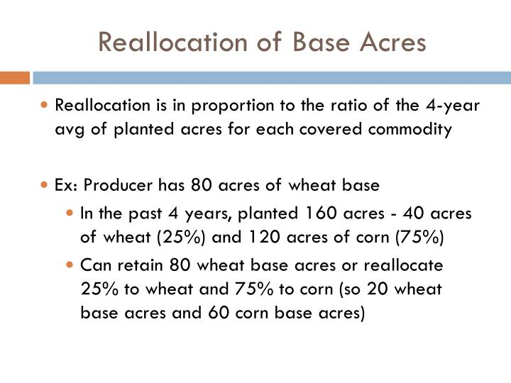 Reallocation of Base Acres
