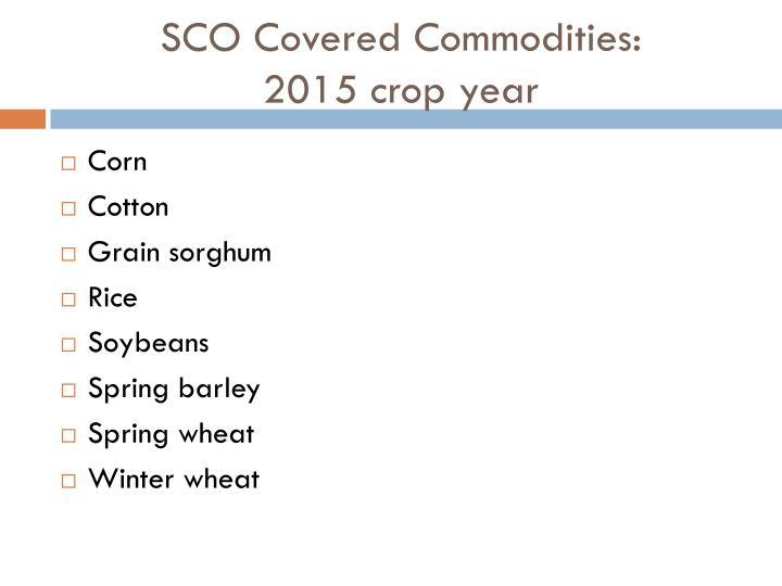 SCO Covered Commodities: