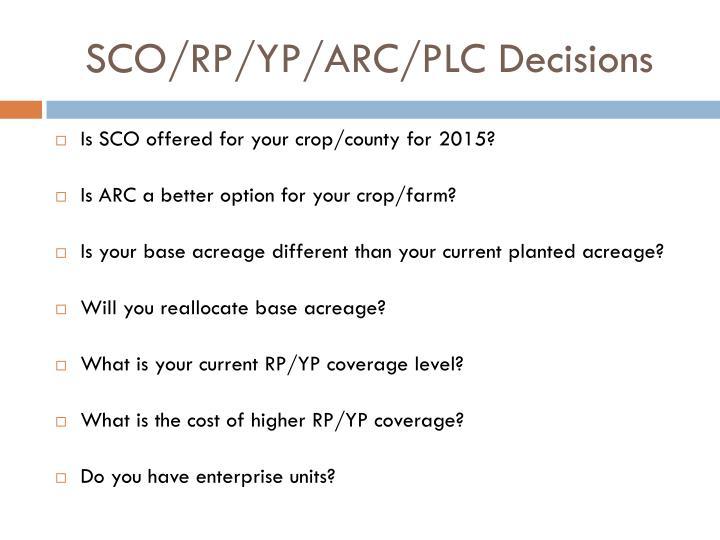 SCO/RP/YP/ARC/PLC Decisions