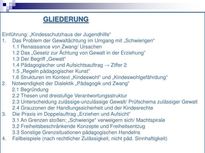 GLIEDERUNG