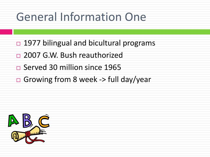 General Information One