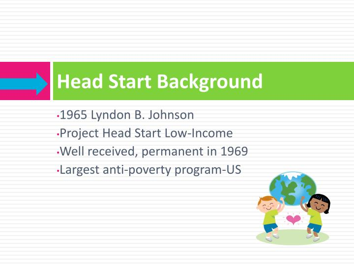 Head start background