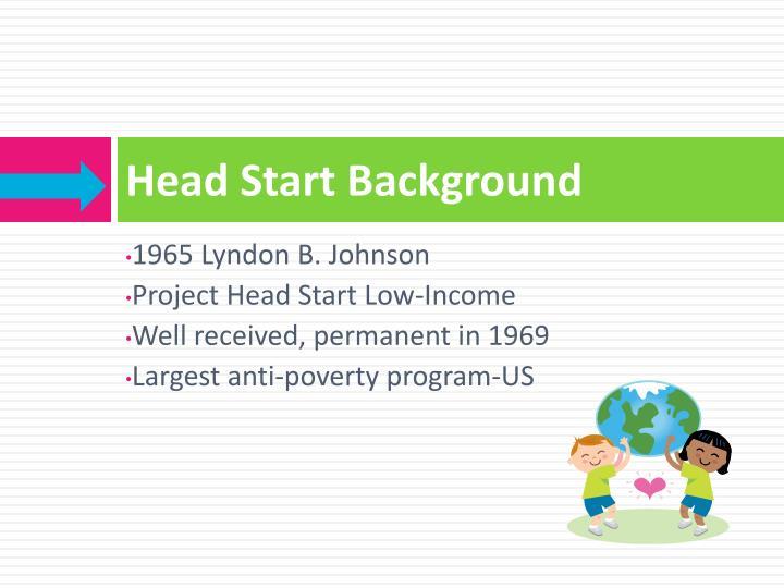 Head Start Background