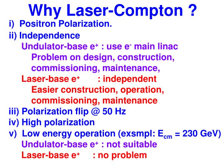 Why Laser-Compton ?