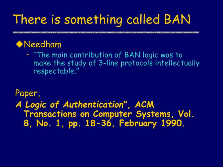 There is something called BAN