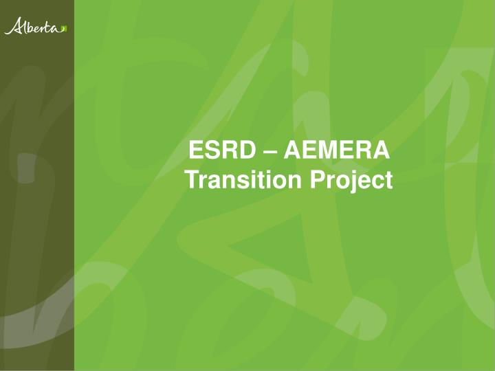 Esrd aemera transition project