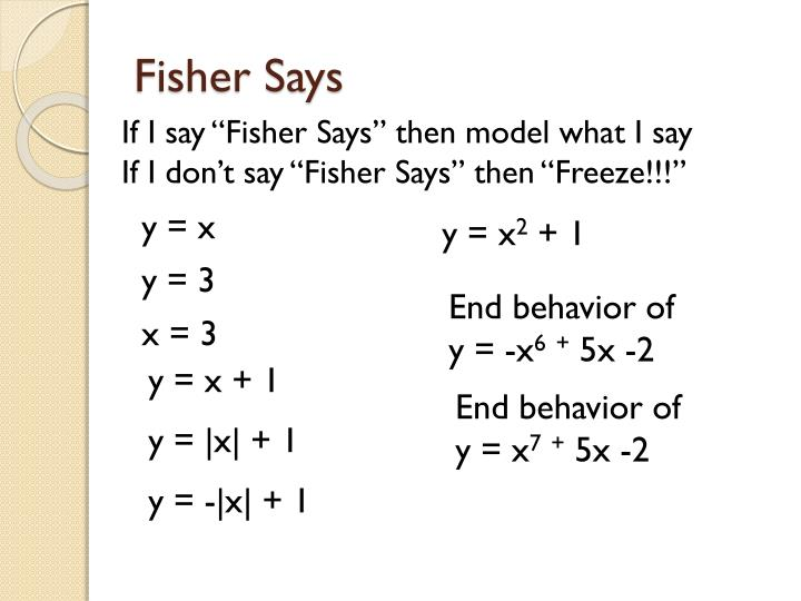 Fisher Says