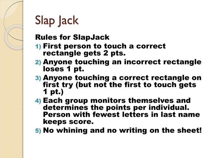 Slap Jack