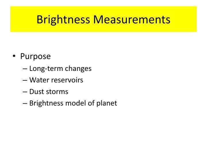 Brightness Measurements