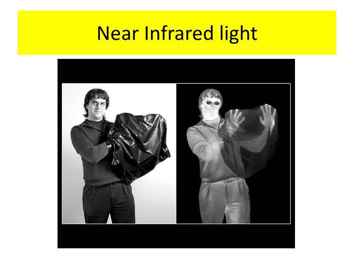 Near Infrared light
