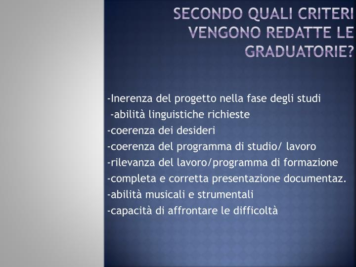 secondo quali criteri vengono redatte le graduatorie?