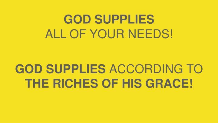 GOD SUPPLIES