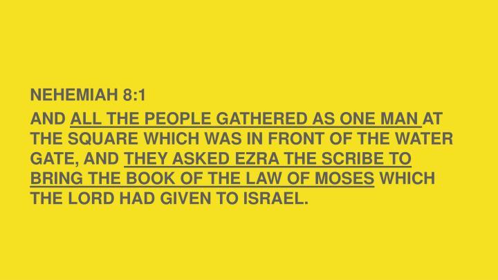 NEHEMIAH 8:1